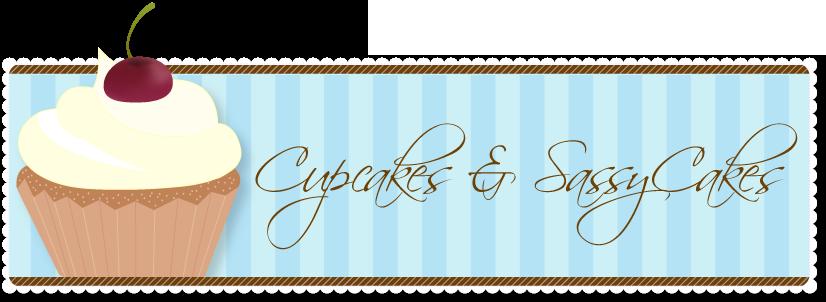 Cupcakes and SassyCakes